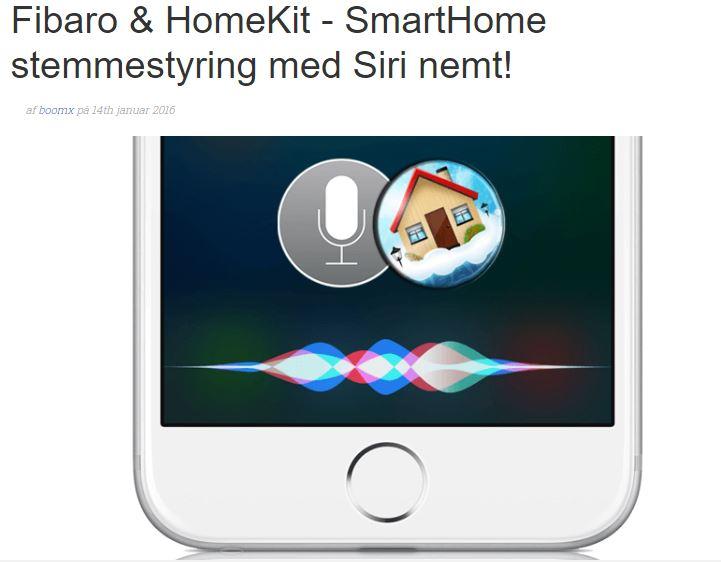 Fibaro & HomeKit - SmartHome stemmestyring med Siri nemt!